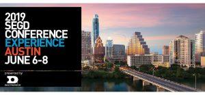 2019 SEGD Conference Experience Austin