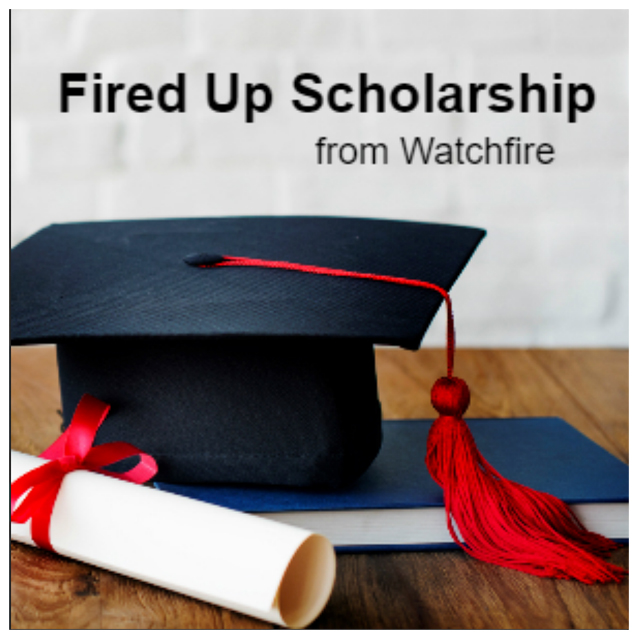 Fired Up Watchfire Scholarship